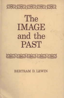Bertram D. LEWIN  -  The Image and the Past (1969)